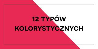 12 typów kolorystycznych