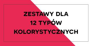 Zestawy dla 12 typów kolorystycznych