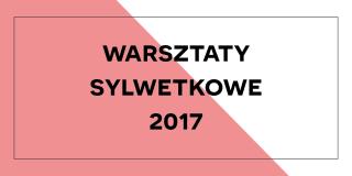 Warsztaty sylwetkowe 2017