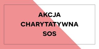 Akcja charytatywna SOS